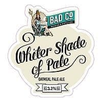 Whiter Shade of Pale Oatmeal Pale Ale by BAD Co